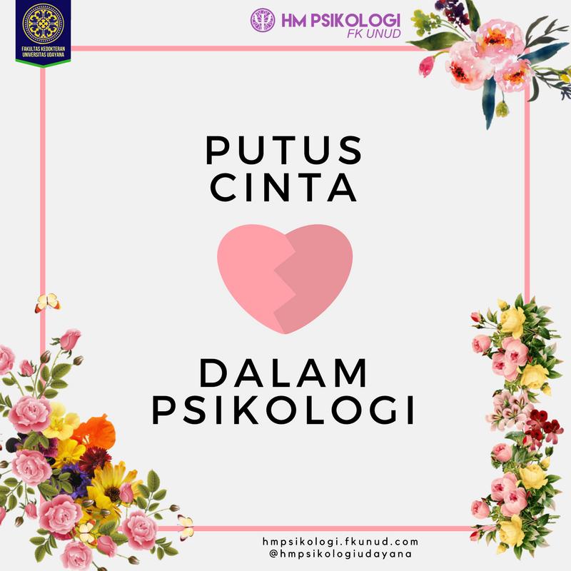 Putus Cinta Dalam Psikologi Hm Psikologi Fk Unud
